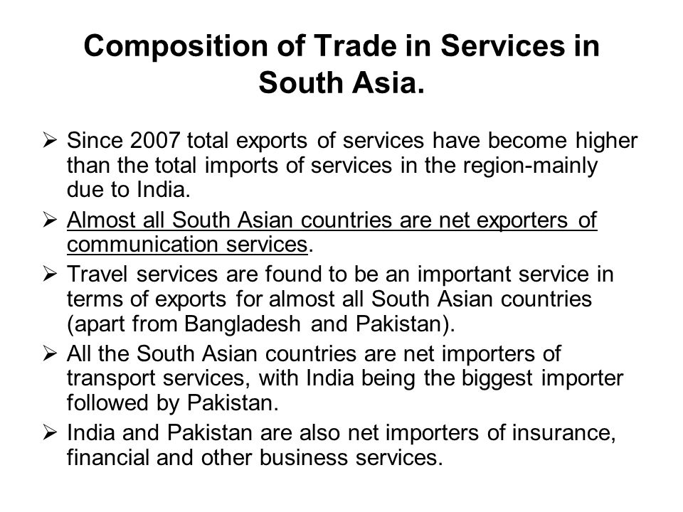 Composition of Trade in Services in South Asia.