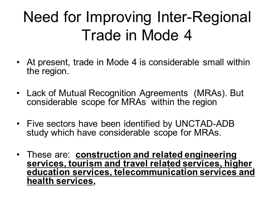 Need for Improving Inter-Regional Trade in Mode 4