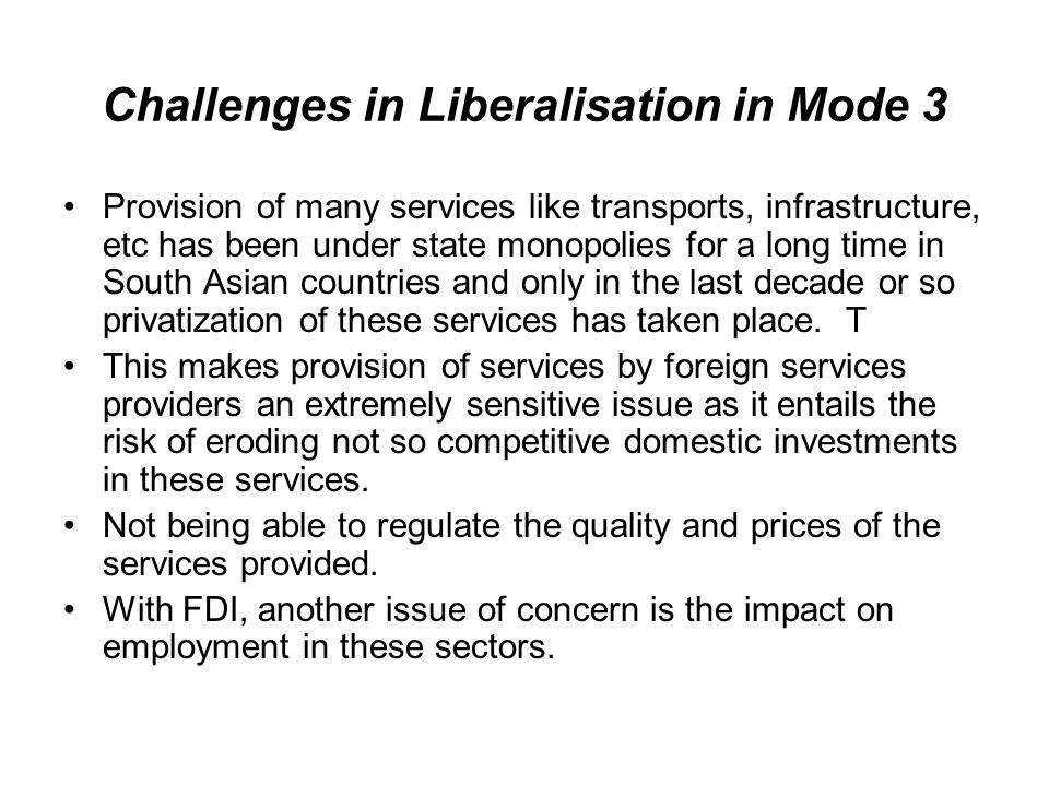 Challenges in Liberalisation in Mode 3