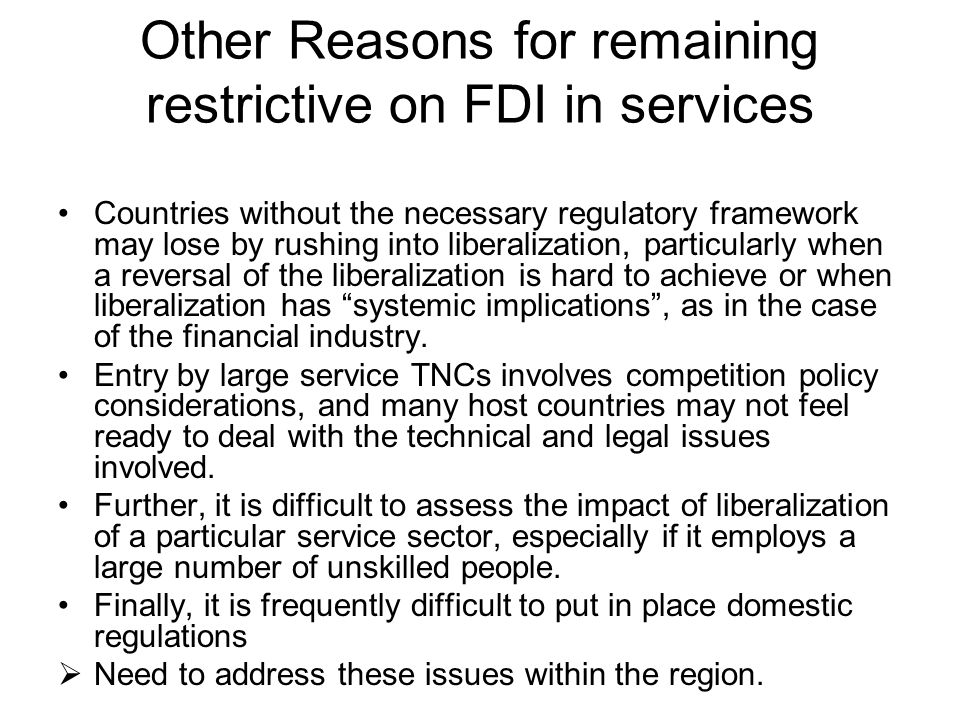 Other Reasons for remaining restrictive on FDI in services