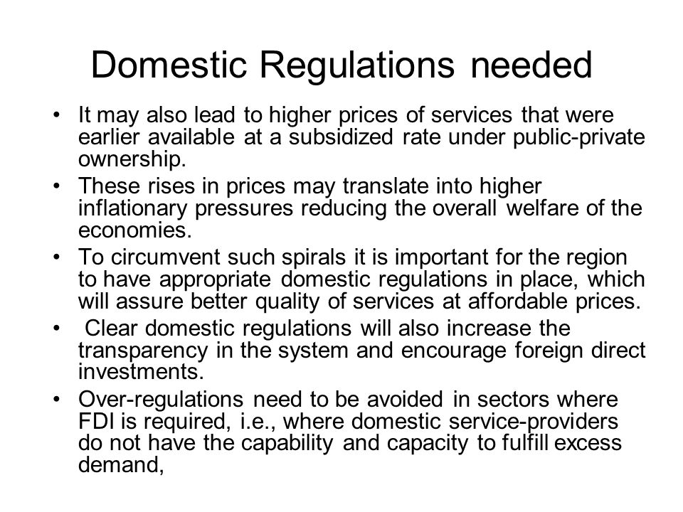 Domestic Regulations needed