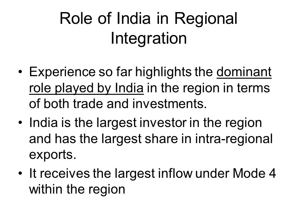 Role of India in Regional Integration