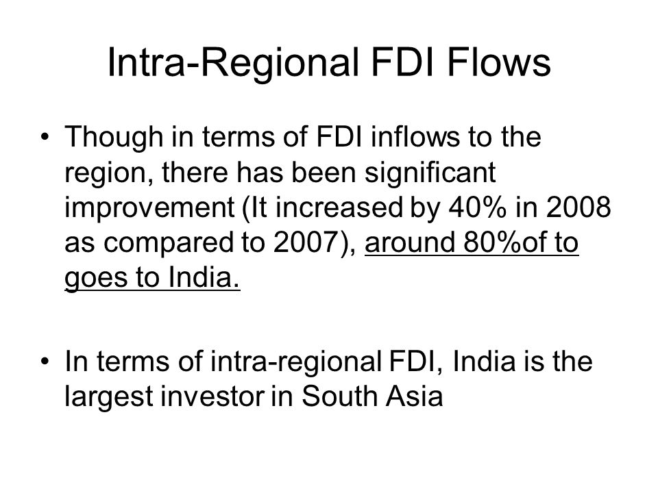 Intra-Regional FDI Flows