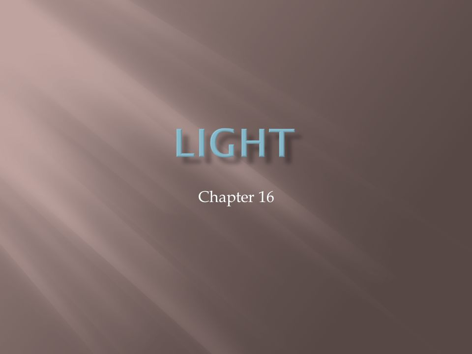 Light Chapter 16