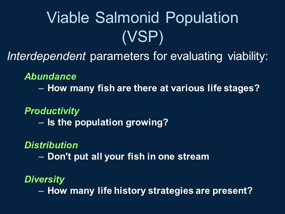 Viable Salmonid Population (VSP)
