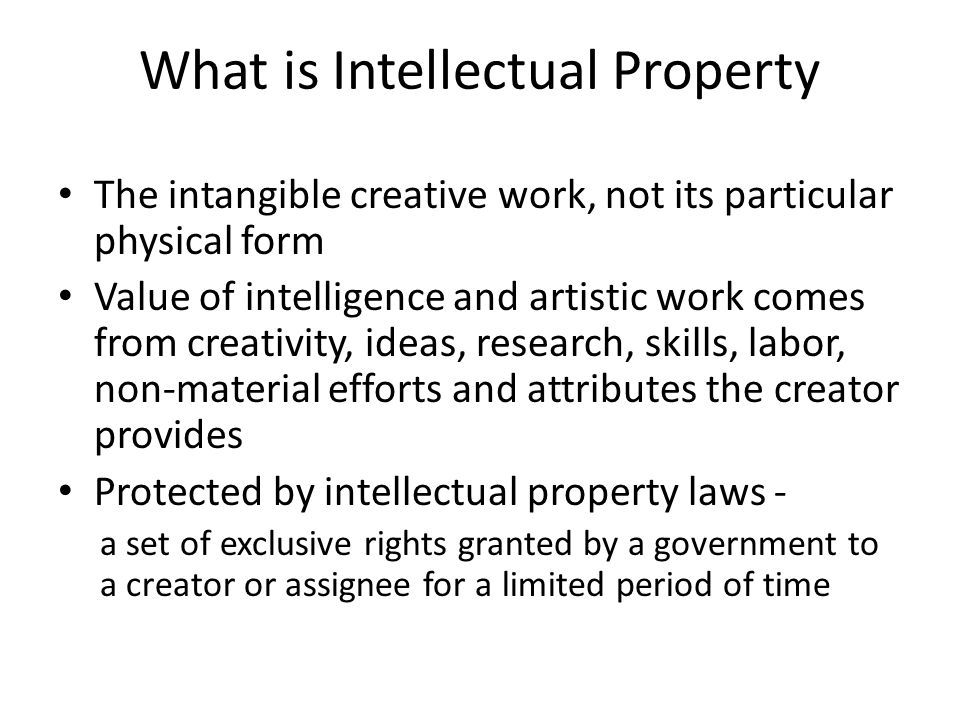 intellectual property rights protection of creator Competition is fierce, which means that protecting your creation starts well  like physical assets, these ip rights must be acquired and.