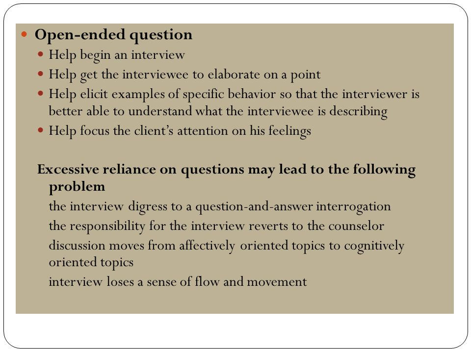Open Ended Question Help Begin An Interview