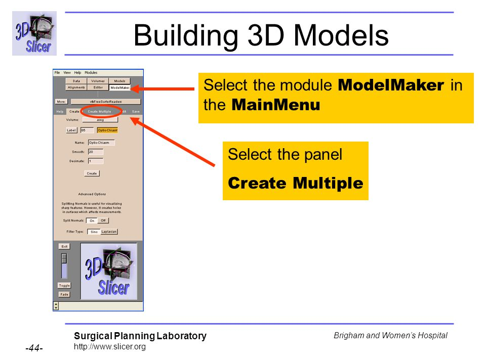 Building 3D Models Select the module ModelMaker in the MainMenu