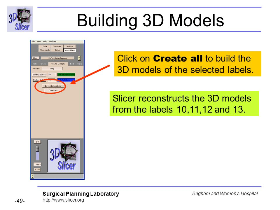 Building 3D Models Click on Create all to build the 3D models of the selected labels.