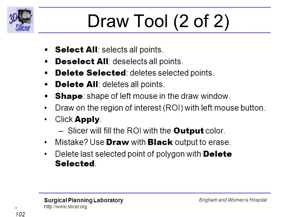 Draw Tool (2 of 2) Select All: selects all points.