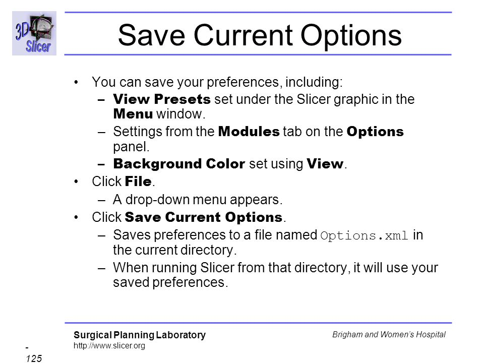 Save Current Options You can save your preferences, including: