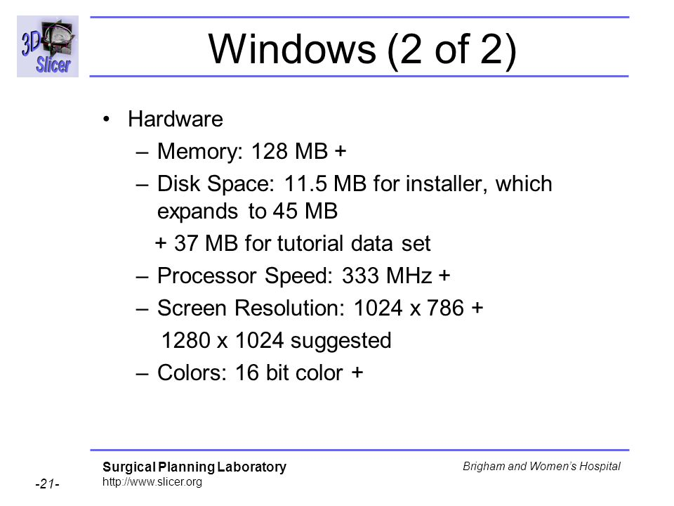 Windows (2 of 2) Hardware Memory: 128 MB +