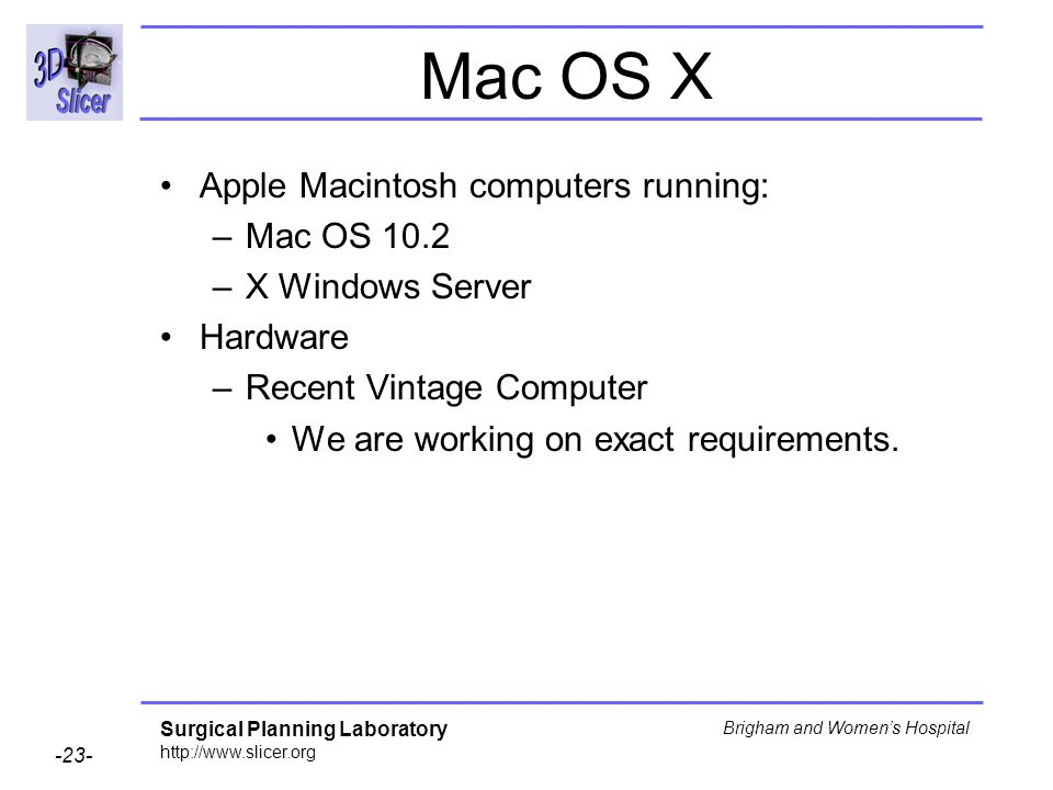 Mac OS X Apple Macintosh computers running: Mac OS 10.2