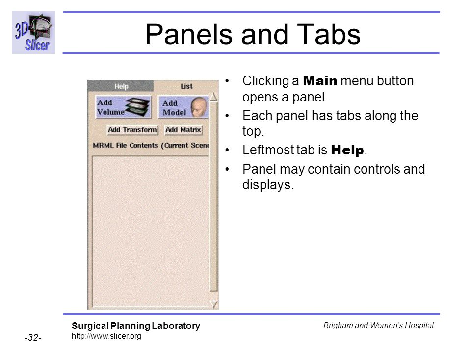 Panels and Tabs Clicking a Main menu button opens a panel.