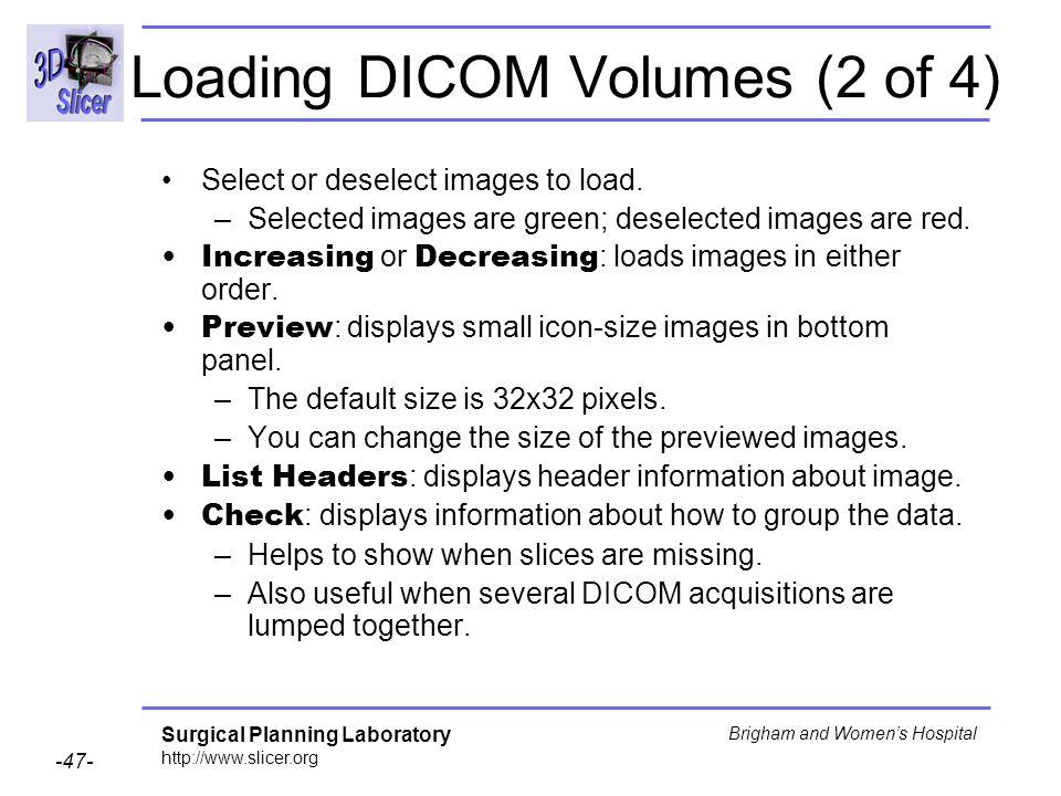 Loading DICOM Volumes (2 of 4)