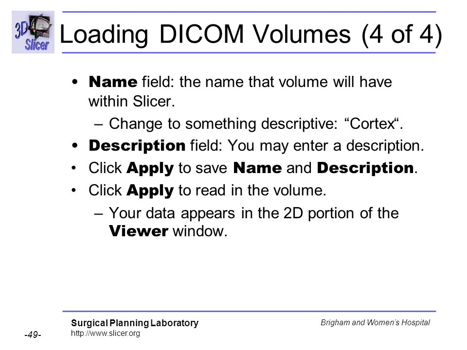Loading DICOM Volumes (4 of 4)