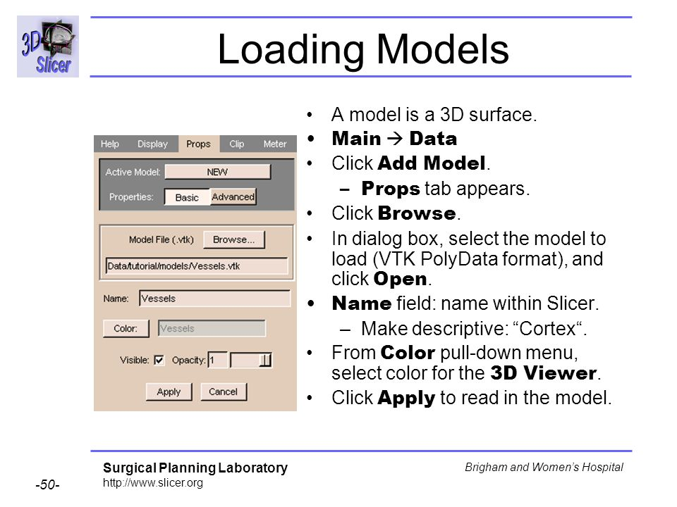 Loading Models A model is a 3D surface. Main  Data Click Add Model.