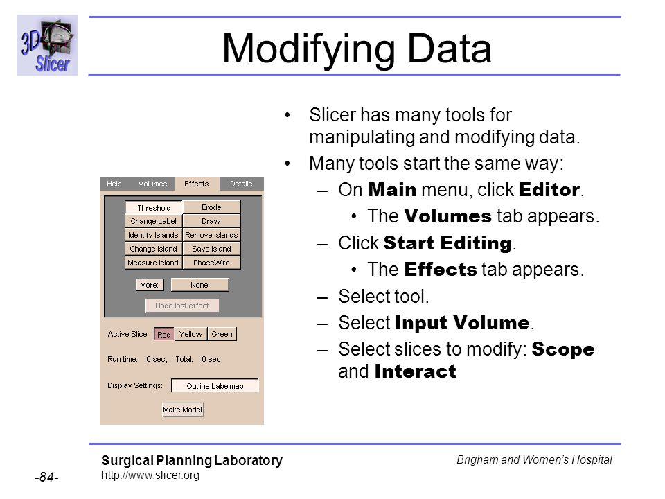 Modifying Data Slicer has many tools for manipulating and modifying data. Many tools start the same way: