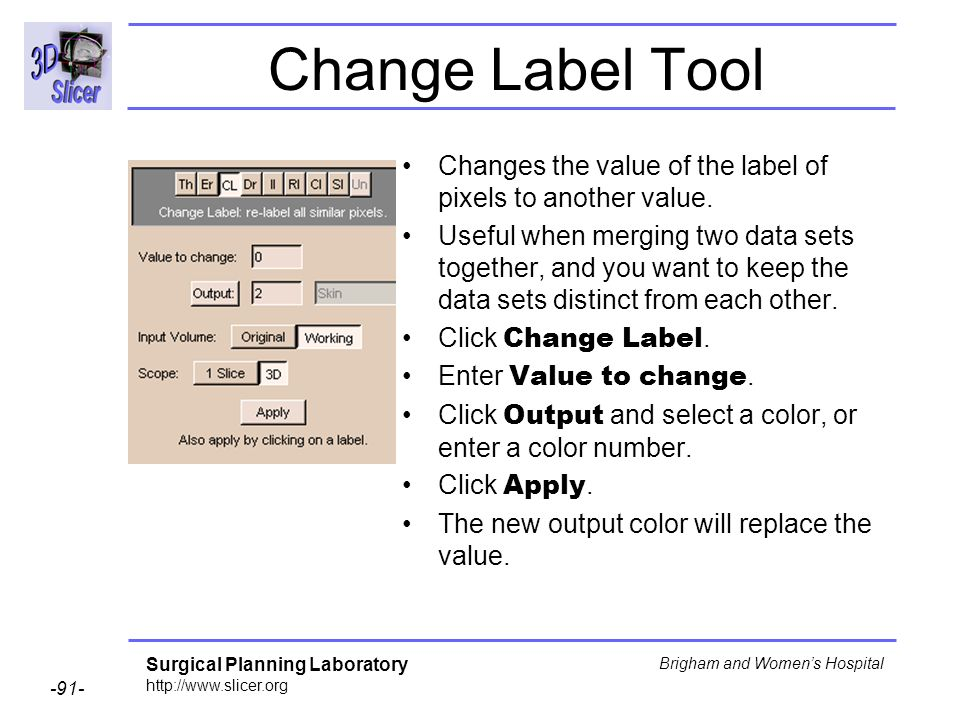 Change Label Tool Changes the value of the label of pixels to another value.