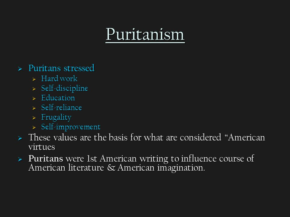 an essay on the religious influence of puritan literature 'the puritan legacy' examines the influence of the puritan movement in england  and  to the puritan legacy in the decades after the restoration are found in  literature  resistance to english oppression rather than their specific religious  beliefs.