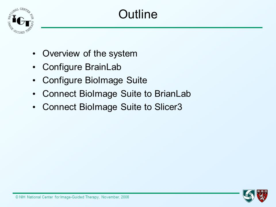 Outline Overview of the system Configure BrainLab