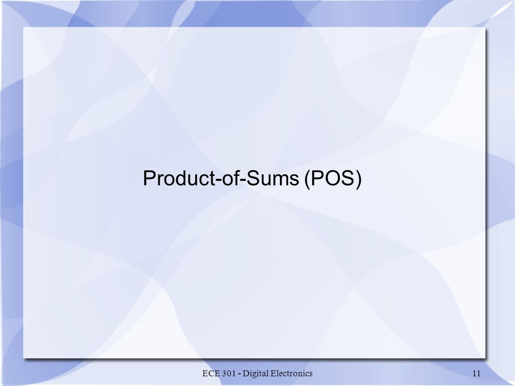 Product-of-Sums (POS)