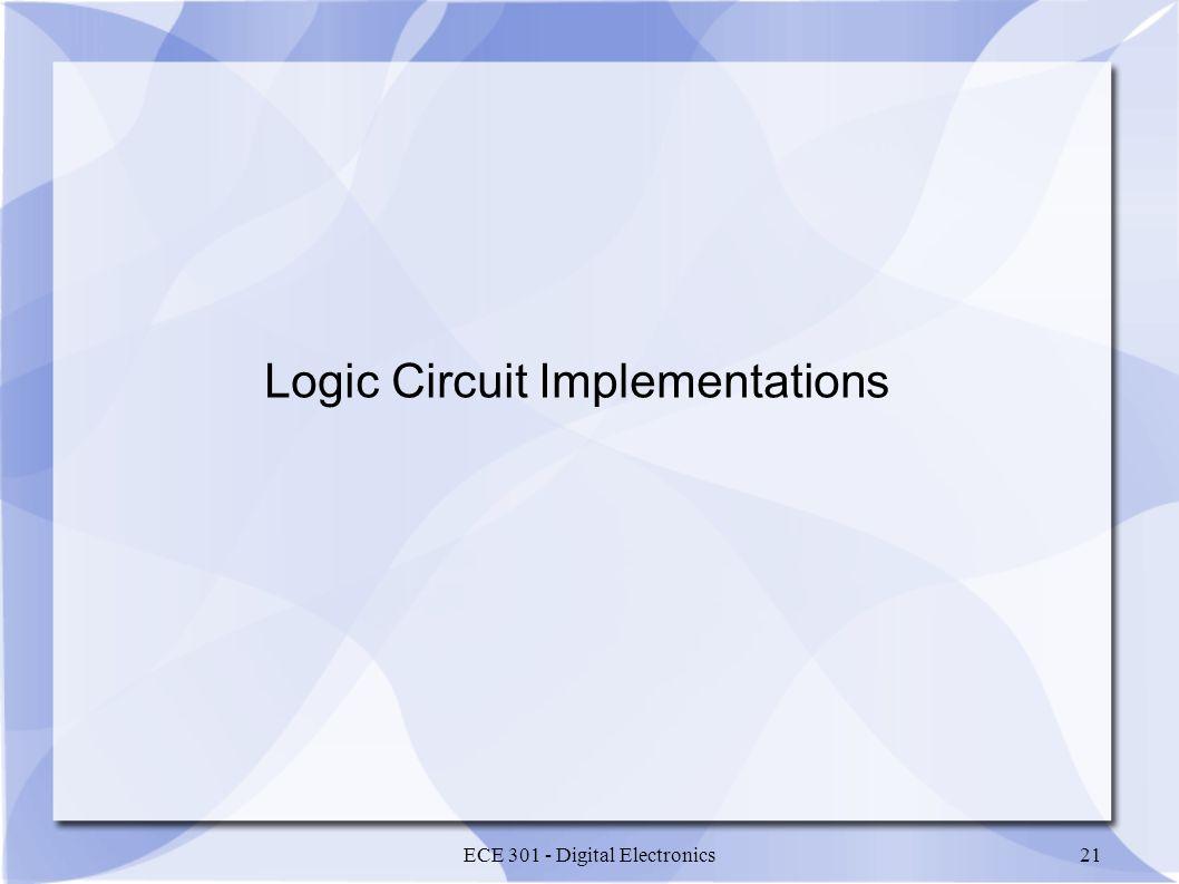 Logic Circuit Implementations