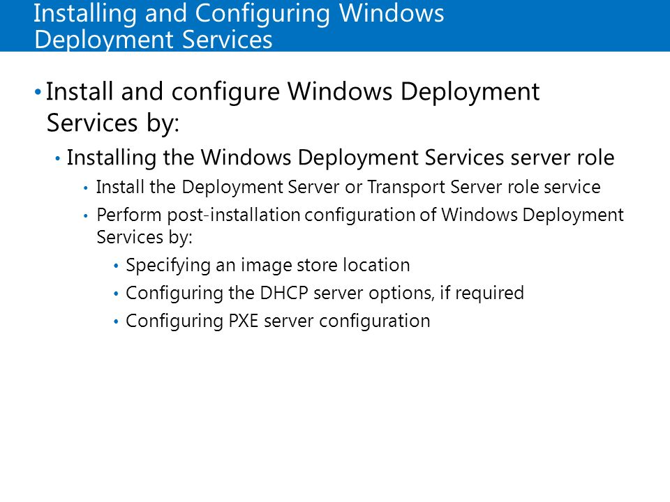 Installing and Configuring Windows Deployment Services