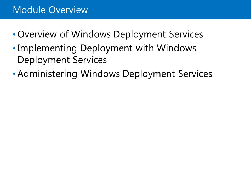 Administering Windows Deployment Services