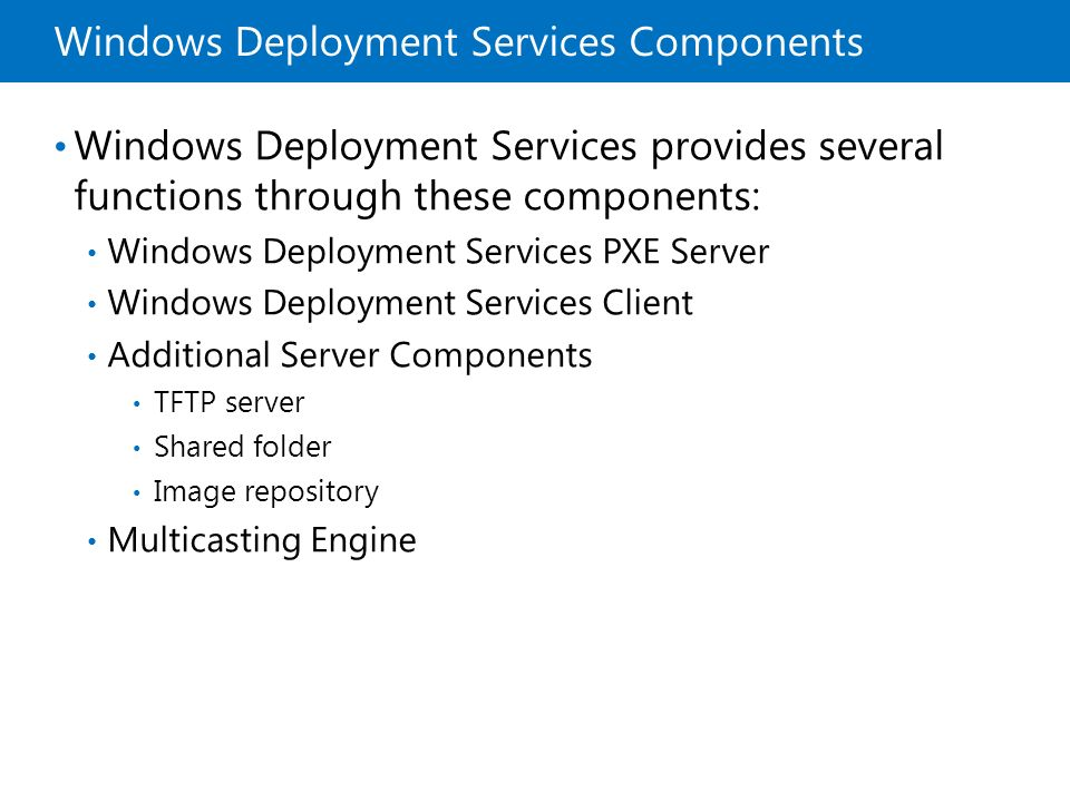 Windows Deployment Services Components