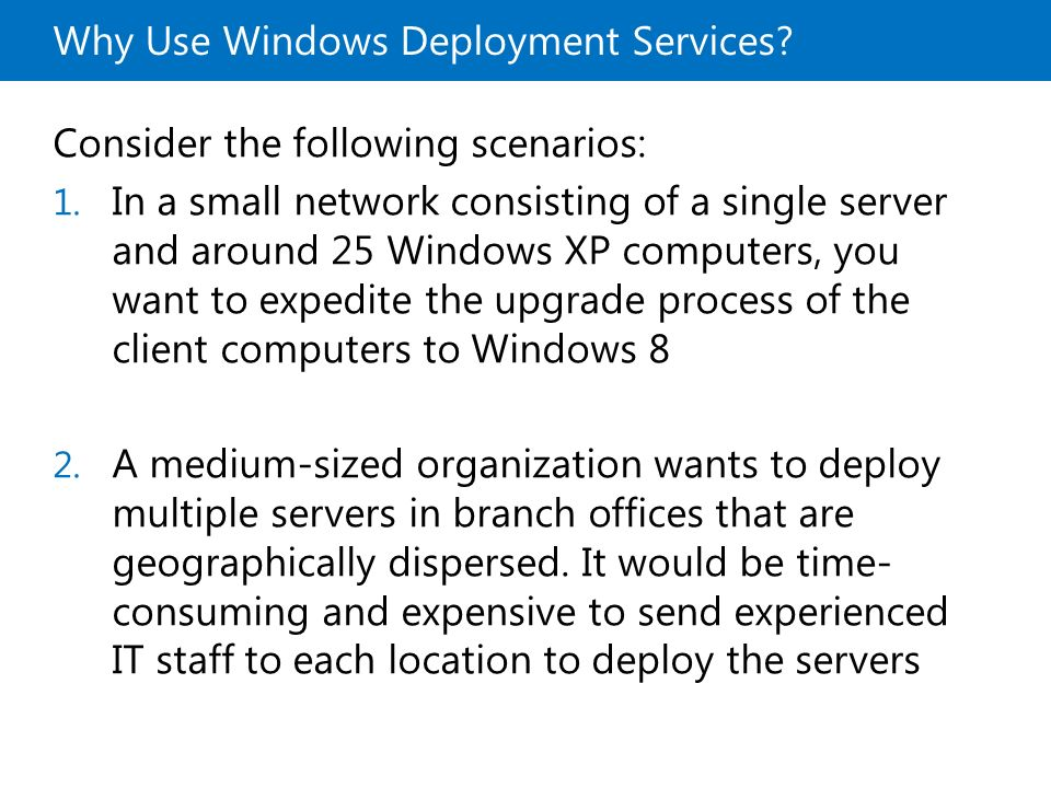 Why Use Windows Deployment Services