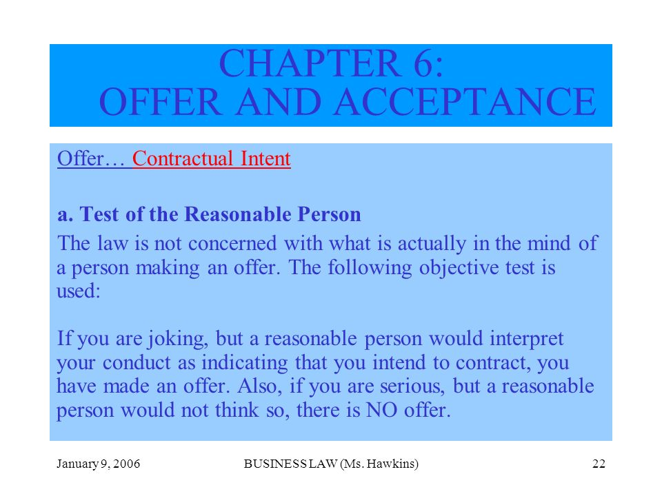 CHAPTER 6: OFFER AND ACCEPTANCE