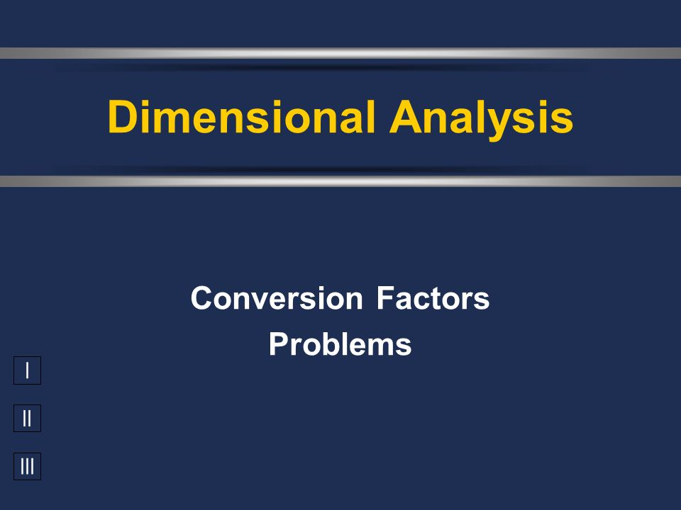 Conversion Factors Problems
