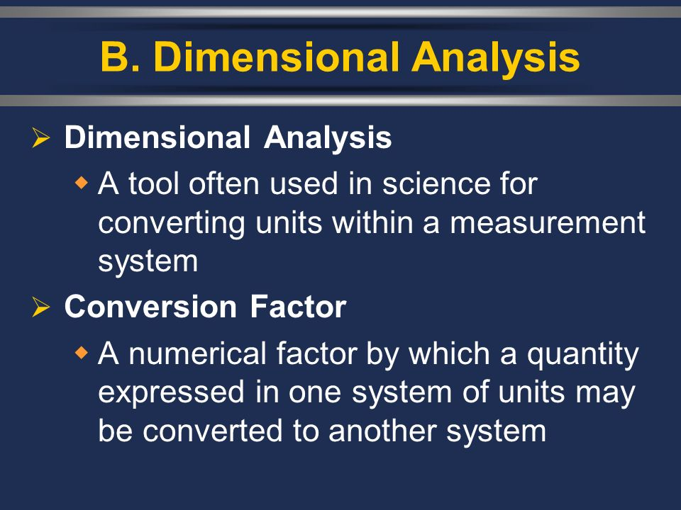 B. Dimensional Analysis