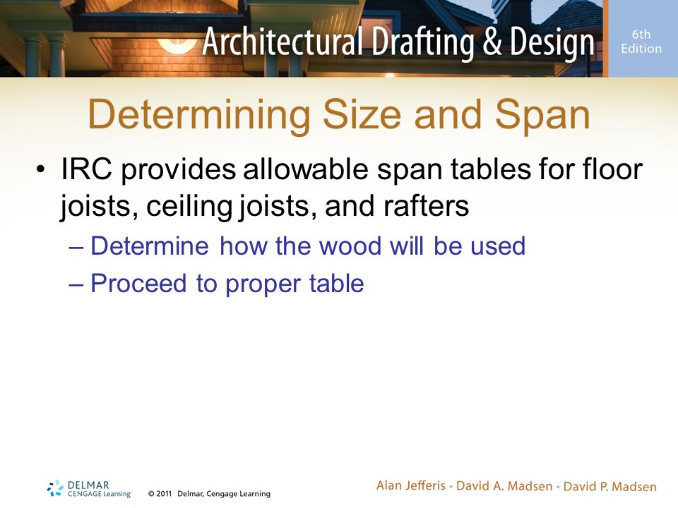Determining Size and Span. Sizing Joists and Rafters using Span Tables   ppt video online