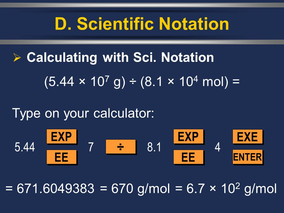 D. Scientific Notation Calculating with Sci. Notation