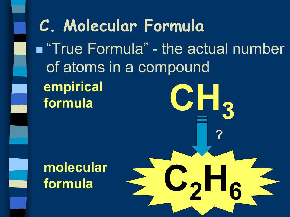 CH3 C2H6 C. Molecular Formula