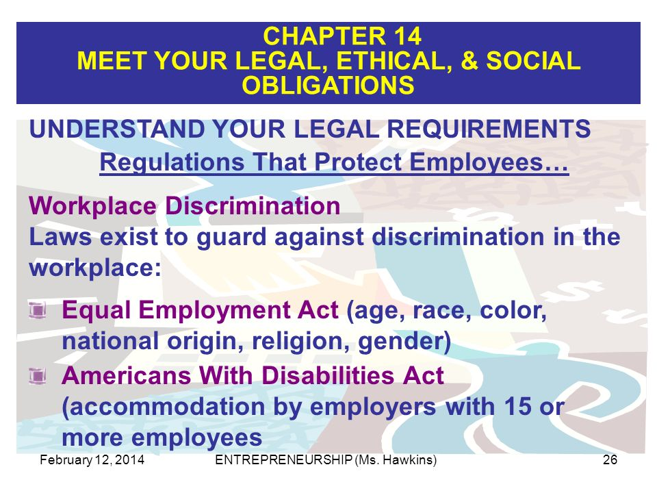 Regulations That Protect Employees…