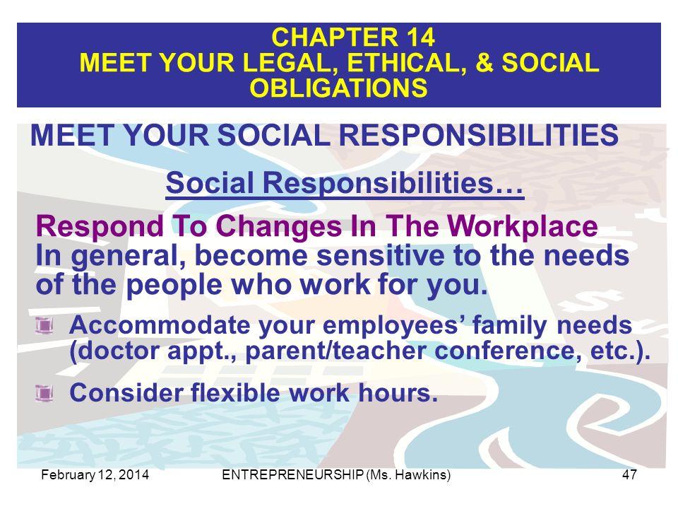 Social Responsibilities…