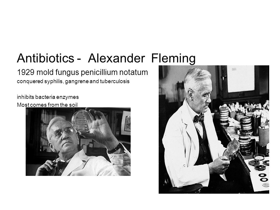 Antibiotics - Alexander Fleming
