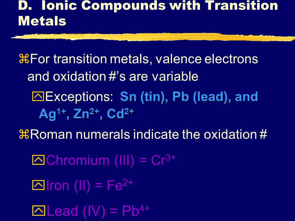 D. Ionic Compounds with Transition Metals