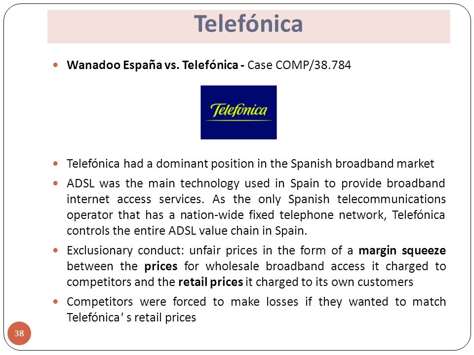 analysis of telefonica case Case at39839 - telefonica/portugal telecom (only the english and portuguese texts are authentic)  72 analysis of the conditions of article 101(3) of the.