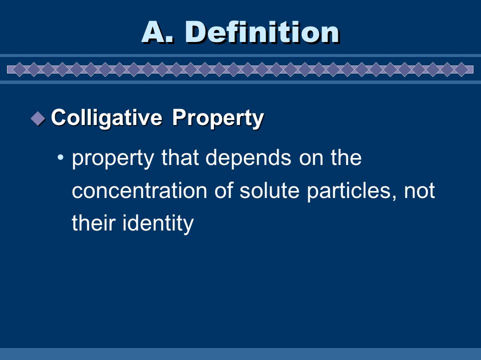 A. Definition Colligative Property