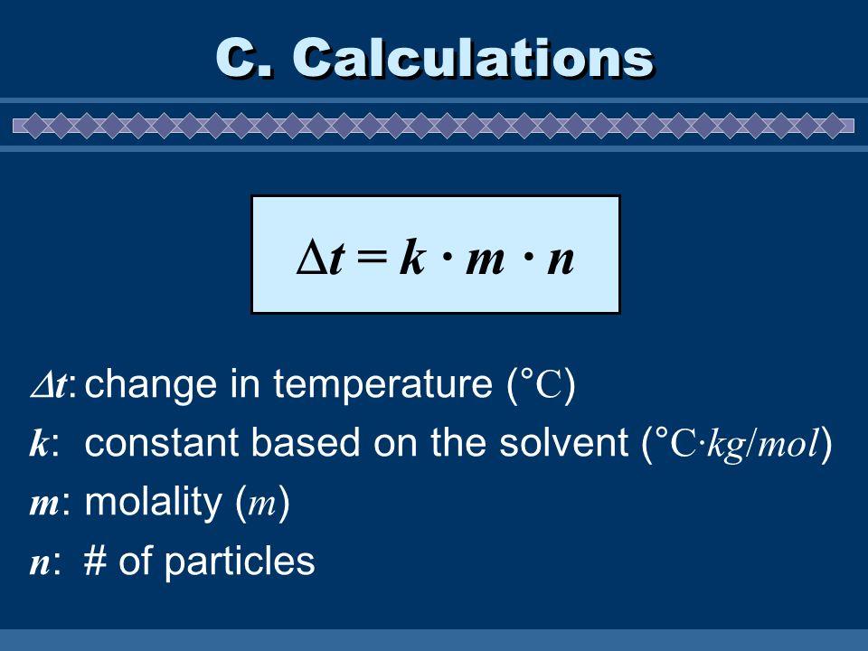 C. Calculations t: change in temperature (°C)