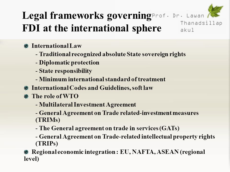 Legal frameworks governing FDI at the international sphere