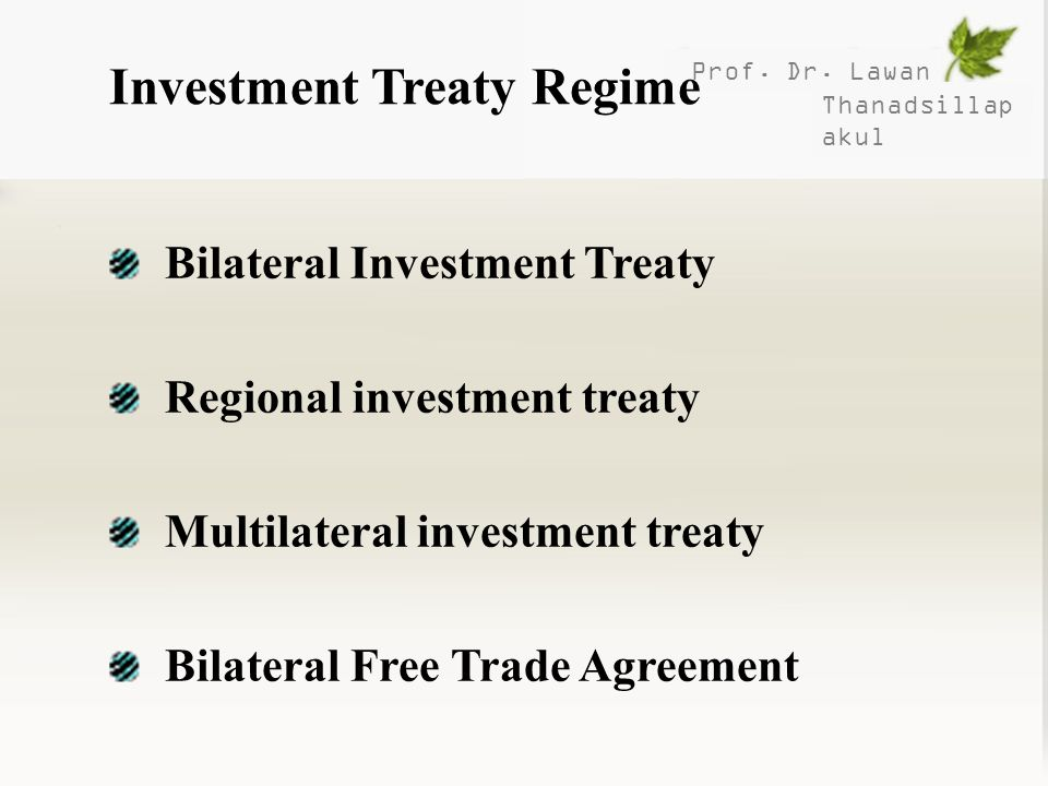 Investment Treaty Regime