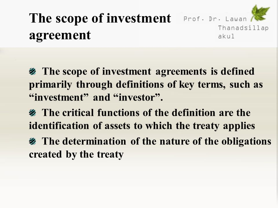 The scope of investment agreement
