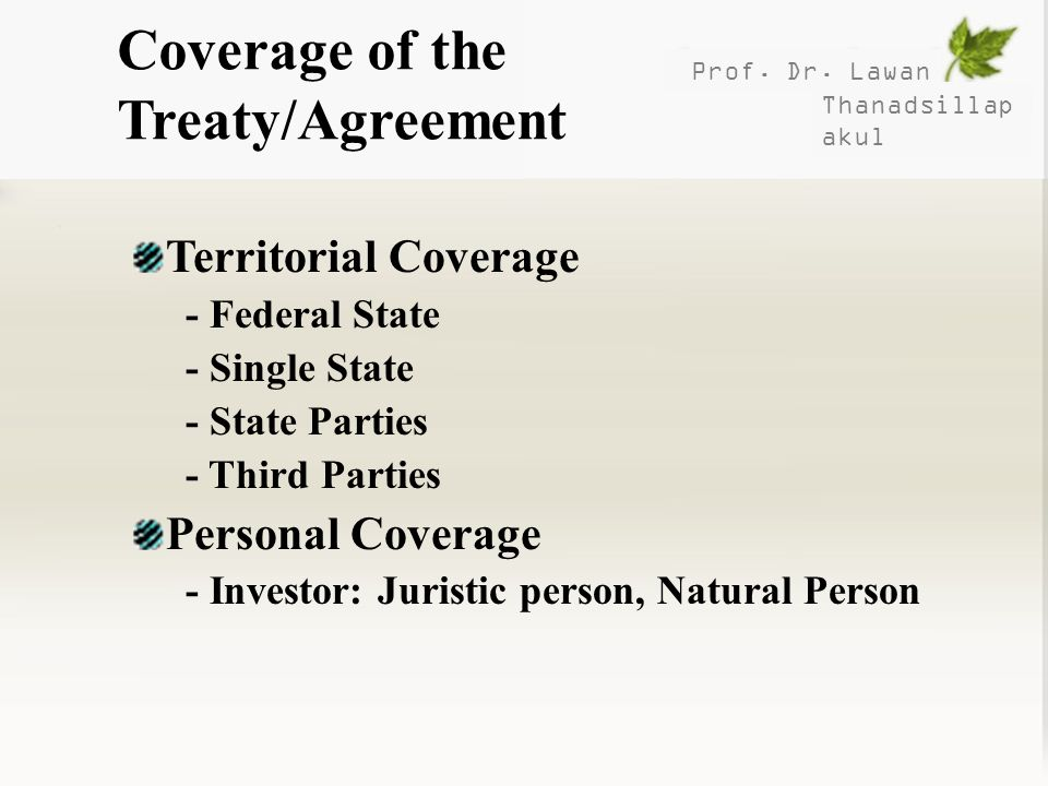 Coverage of the Treaty/Agreement
