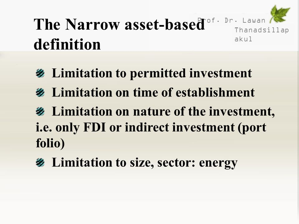 The Narrow asset-based definition