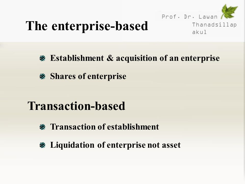 The enterprise-based Transaction-based
